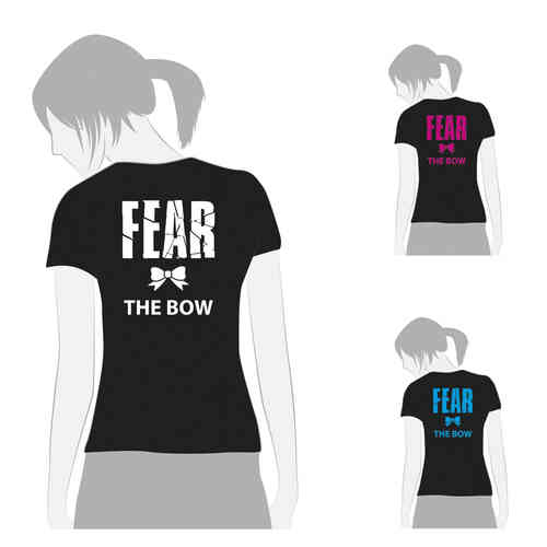 T-Shirt fear the bow