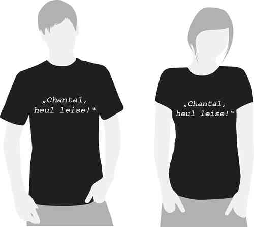 "T-Shirt Fack ju Göthe ""Chantal, heul leise"""