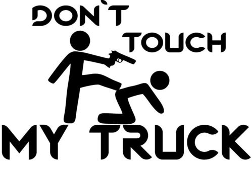 Autoaufkleber Don´t touch my Truck