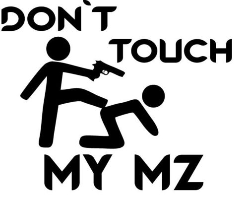 Autoaufkleber Don´t touch my MZ